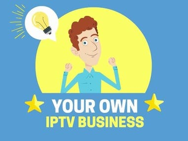 I can help you setup your Own IPTV Business