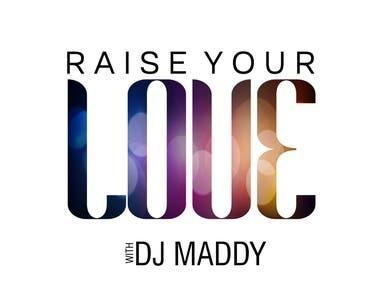 Raise Your Love