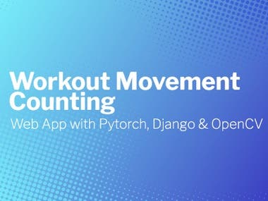 Workout Movement Counting App with PyTorch