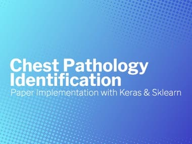 Chest Pathology Identification with Keras & Sklearn