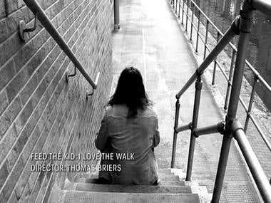 Feed The Kid - I Love The Walk (Directed by Thomas Briers)
