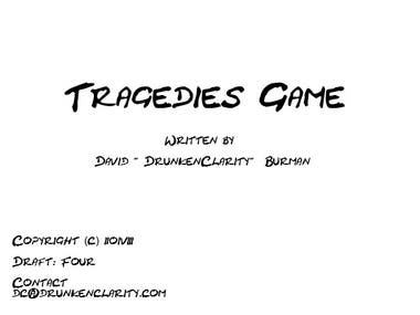 Tragedies Game - Feature Screenplay