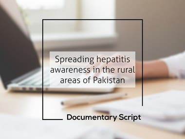 Hepatitis Awareness in Pakistan - Documentary Script