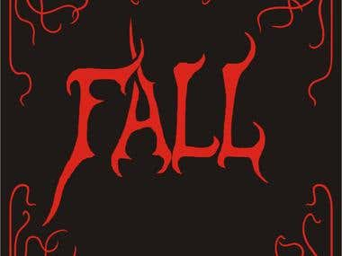 Hypothetical Demo Cover and Logo Design for the band, Fall