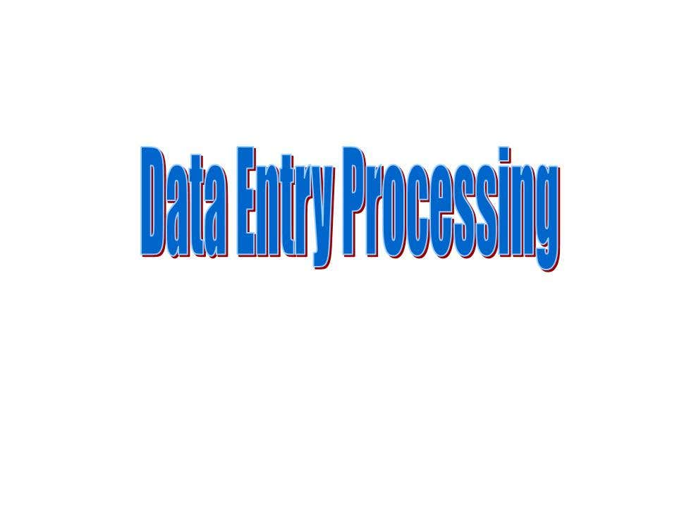 Data Entry Processing