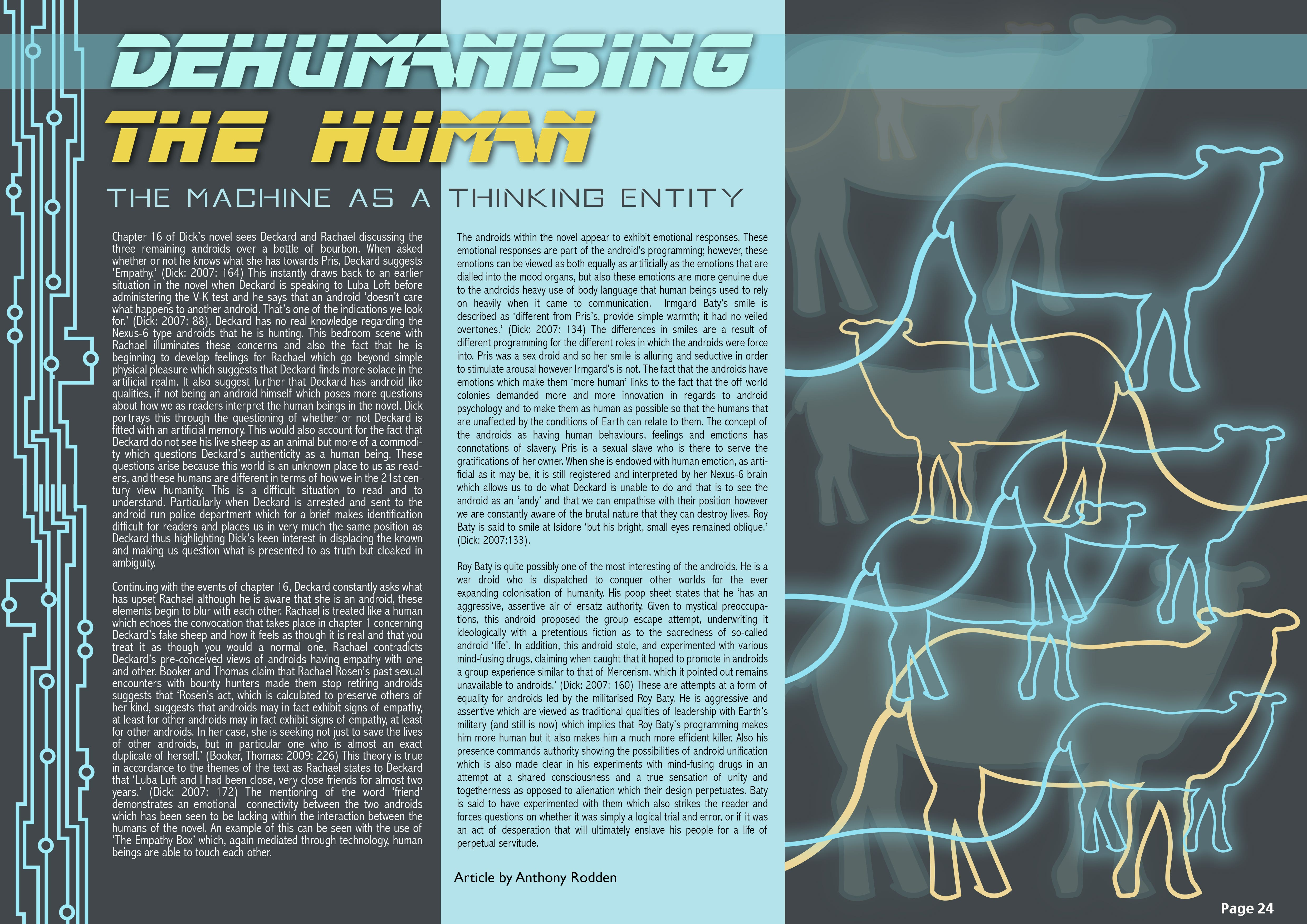 Dehumanising The Human: The Machine as A Thinking Entity