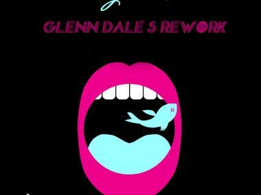 """Blow Your Mind"" (Glenn Dale Rework)"