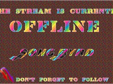Requested Offline image for SongByrd on TwitchTV