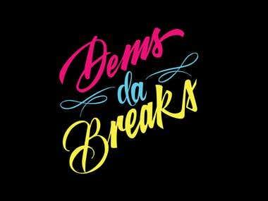Dems Da Breaks Logo Contest Winner
