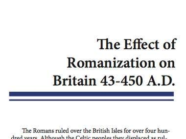 The Effect of Romanization on Britain 43-450 A.D.