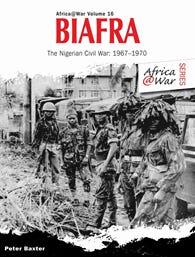AFRICA@WAR SERIES BIAFRA: NIGERIAN CIVIL WAR