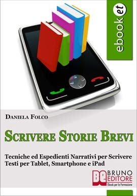 Scrivere Storie Brevi (How to write short stories)
