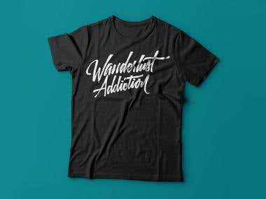 Wanderlust Addiction Lettering T-Shirt Design