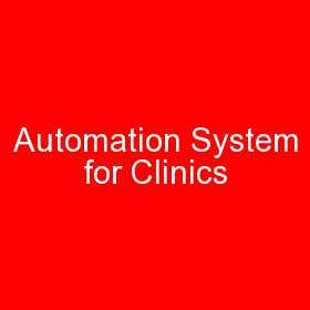 Automation System for Clinics