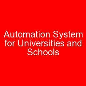 Automation System for Universities and Schools