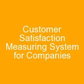 Customer Satisfaction Measuring System for Companies
