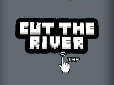 Cut The River ( Android )