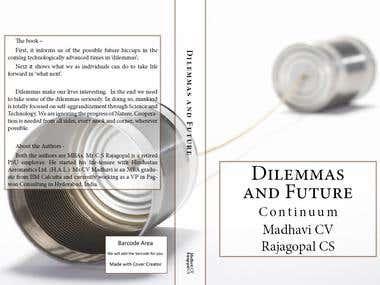 Dilemmas & Future Continuum