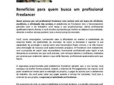 A eficiência e confiabilidade dos serviços Freelancer.