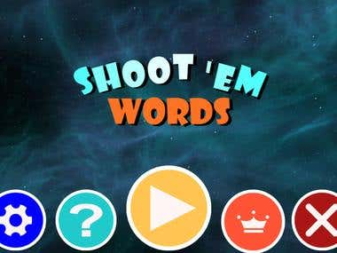 SHOOT 'EM WORDS