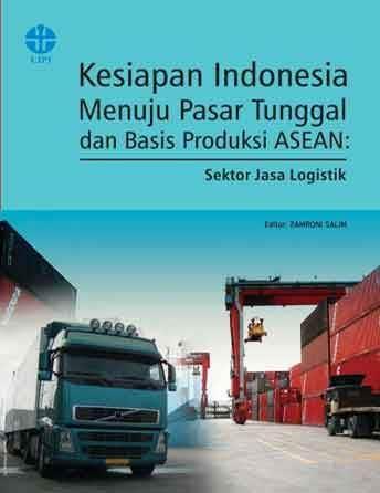Kesiapan Indonesia Menuju Pasar Tunggal ASEAN: Logistik