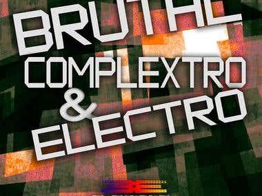 Brutal Complextro & Electro