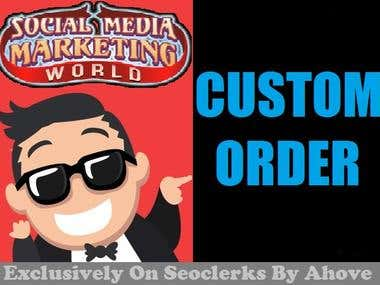 Social Media Marketing Custom order