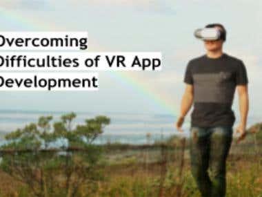 Overcoming Difficulties of VR App Development