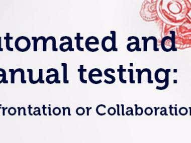 Automated and manual testing: Confrontation or Collaboration