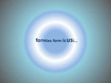 Formias: form is us!...