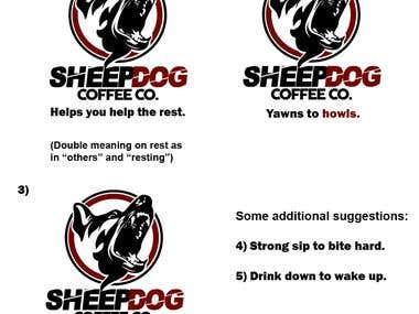 Contest Winner #1 - Slogan for Sheepdog Coffee Co.
