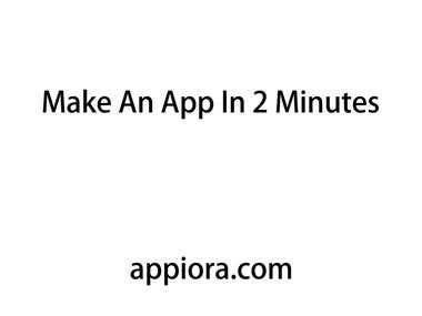 How to make a Mobile App in 2 minutes