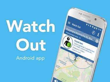 Watch Out - Android app and Web Admin tool