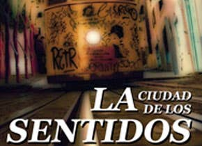 """Edición y redacción del libro """"La Ciudad de los Sentidos"""""""