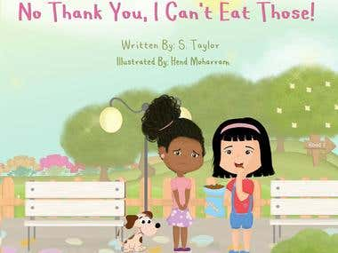 Children's Book (No Thank You, I can't Eat Those!)