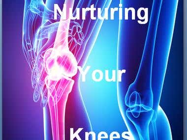 Ebook Writing On Nurturing Your Knees