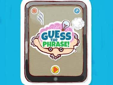 Guess the Phrase.