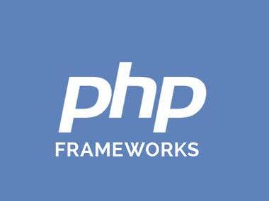 PHP Frameworks (Laravel, Codeignitor etc)