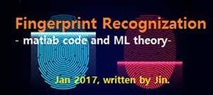 Fingerprint recognition(Matlab/Machine learning)