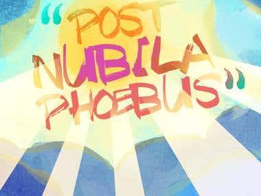 """Post Nubila Phoebus"""