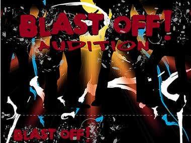 Blast Off! Audition poster design