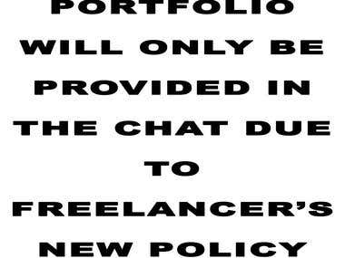 PORTFOLIO WILL ONLY BE PROVIDED IN THE CHAT DUE TO FREELANCE