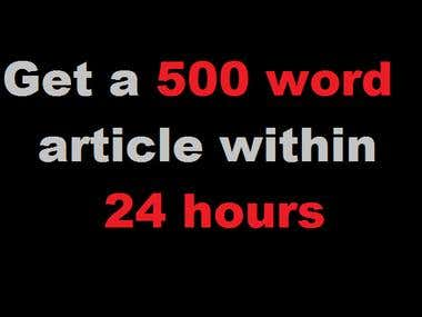 Write or Paraphrase a 500 Word Article Within 24 Hours
