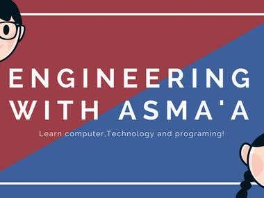 Cover of my channel-Engineering with Asma'a