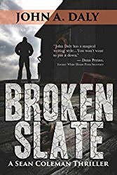 Broken Slate (third in the series by John A. Daly)