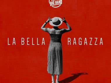 "Single Cover ""La Bella Ragazza"""