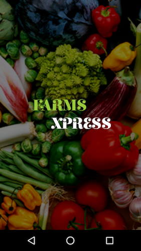 FarmsXpress - Android App to Buy & Sell Food Items