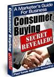 Consumer Buying Secret Revealed!