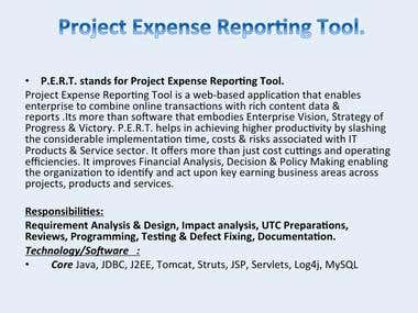 P.E.R.T. stands for Project Expense Reporting Tool