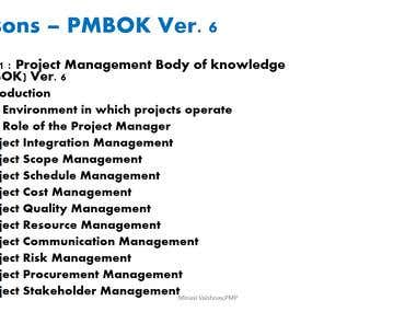 PMI® PMBOK Guide Ver 6 Based PMP Examination Course ware